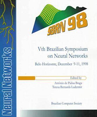 Brazilian Symposium on Neural Networks: SBRN '98 5th (Paperback)