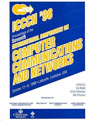 7th International Conference on Computer Communications and Networks (Icccn '98) (Paperback)
