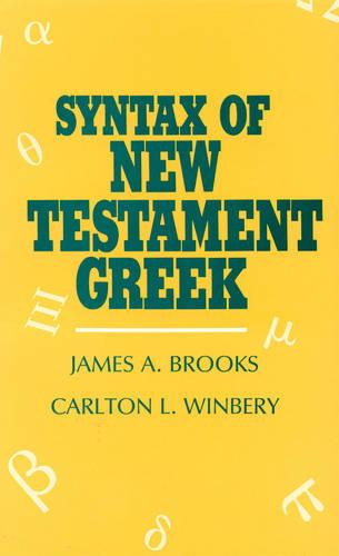Syntax of New Testament Greek (Paperback)