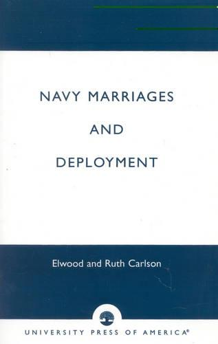 Navy Marriages and Deployment (Paperback)