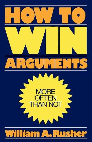 How to Win Arguments (Paperback)