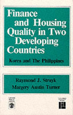 Finance and Housing Quality in Two Developing Countries: Korea and the Philippines (Paperback)