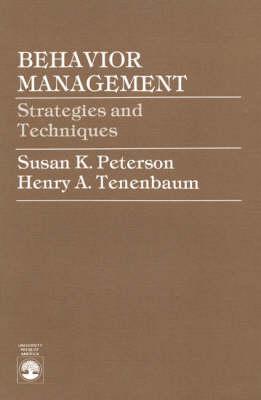Behavior Management: Strategies and Techniques (Paperback)