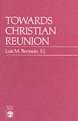Towards Christian Reunion: Vatican I: Obstacles and Opportunities (Paperback)