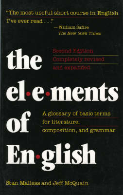 Elements of English: Glossary of Basic Terms for Literature, Composition and Grammar (Paperback)