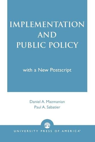 Implementation and Public Policy (Paperback)