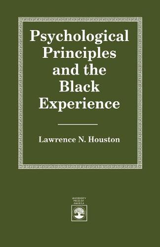 Psychological Principles and the Black Experience (Paperback)