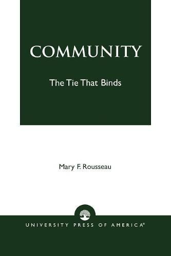 Community: The Tie That Binds (Paperback)
