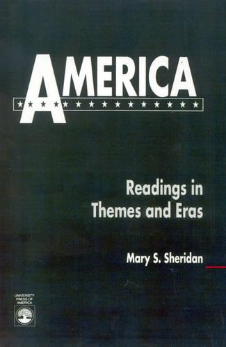 America: Readings in Themes and Eras (Paperback)