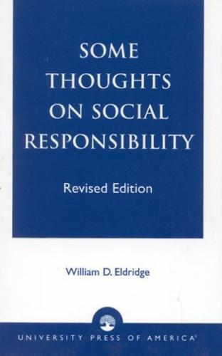 Some Thoughts on Social Responsibility (Hardback)