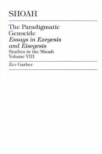 Shoah: The Paradigmatic Genocide - Studies in the Shoah Series (Hardback)