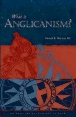 What is Anglicanism (Paperback)