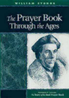 Prayer Book through the Ages (Paperback)