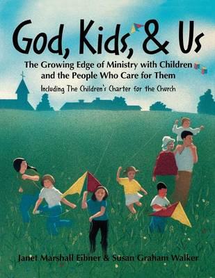 God, Kids and Us (Paperback)