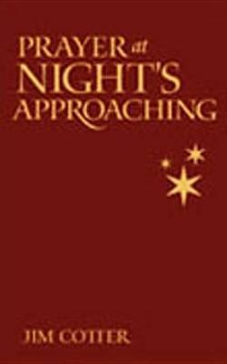 Prayer at Night's Approaching (Hardback)