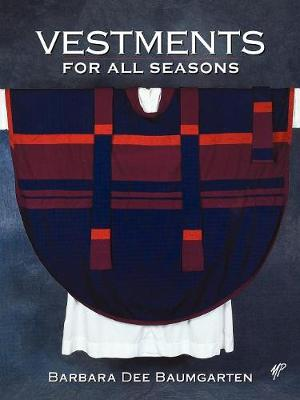 Vestments for All Seasons (Paperback)