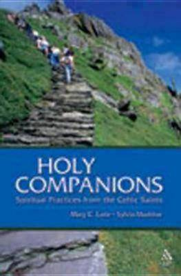 Holy Companions: Spiritual Practices from the Celtic Saints (Paperback)