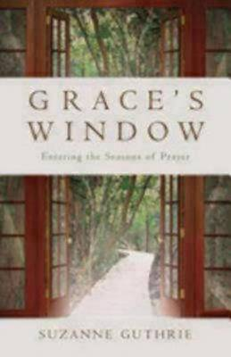 Grace's Window: Entering the Season of Prayer (Paperback)