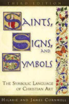 Saints, Signs, and Symbols: The Symbolic Language of Christian Art (Paperback)