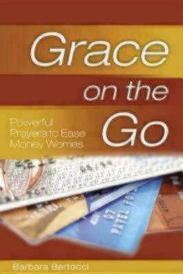Powerful Prayers to Ease Money Worries - Grace on the Go (Paperback)