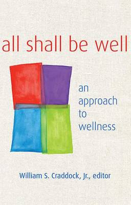 All Shall Be Well (Paperback)