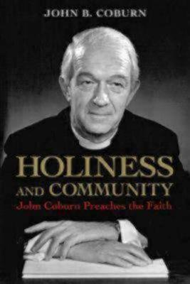 Holiness and Community: John Coburn Preaches the Faith (Paperback)