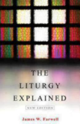The Liturgy Explained (Paperback)