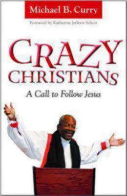 Crazy Christians: A Call to Follow Jesus (Paperback)