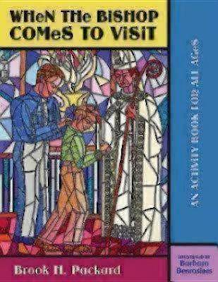 When the Bishop Comes to Visit: An Activity Book for All Ages (Paperback)