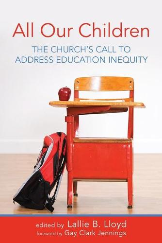All Our Children: The Church's Call to Address Education Inequity (Paperback)