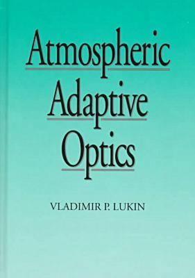 Atmospheric Adaptive Optics - Press Monograph (Hardback)
