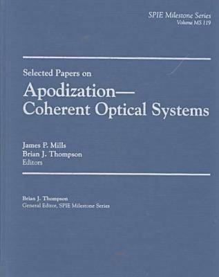 Apodization - Coherent Optical Systems - Milestone Series (Hardback)