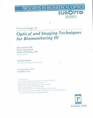 Optical & Imaging Techniques For Biomonitoring Iii (Paperback)
