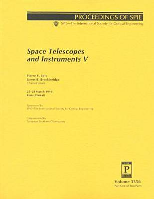 Space Telescopes and Instruments V (Paperback)
