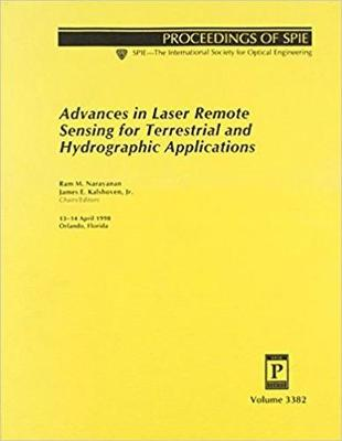 Advances In Laser Remote Sensing For Terrestrial and Hydrographic Applications (Paperback)