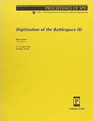Digitization of The Battlespace III (Paperback)