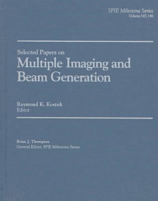 Multiple Imaging and Beam Generation - Milestone Series (Hardback)