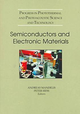 Semiconductors and Electronic Materials - Press Monographs (Paperback)