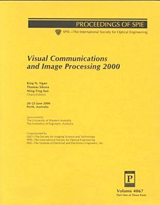 Visual Communications and Image Processing 2000 (Paperback)