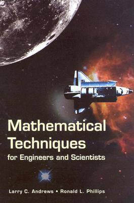Mathematical Techniques for Engineers and Scientists - Press Monograph (Hardback)