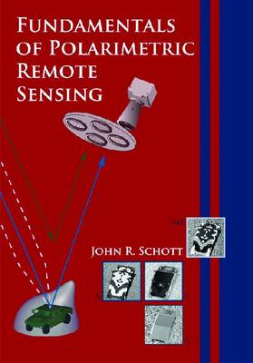 Fundamentals of Polarimetric Remote Sensing - Tutorial Texts (Paperback)