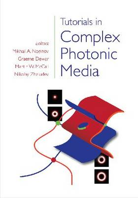 Tutorials in Complex Photonic Media - Press Monographs (Hardback)