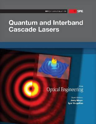 Quantum Interband and Cascade Lasers - SPIE Special Collections (Paperback)