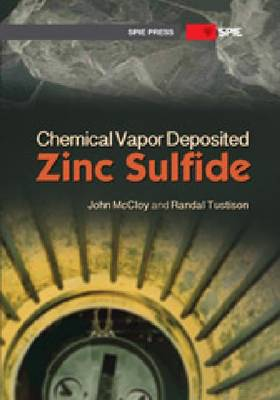 Chemical Vapor Deposited Zinc Sulfide - Press Monograph (Paperback)