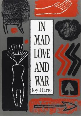 In Mad Love and War (Paperback)