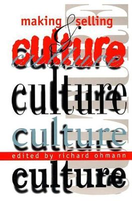 Making and Selling Culture (Paperback)