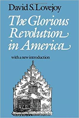 The Glorious Revolution in America (Paperback)
