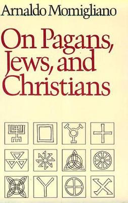 On Pagans, Jews, and Christians (Paperback)
