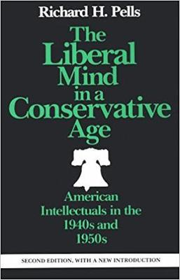 The Liberal Mind in a Conservative Age (Paperback)