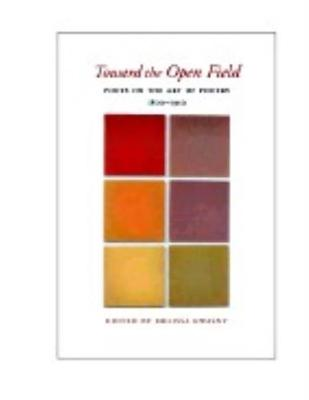 Toward the Open Field (Paperback)